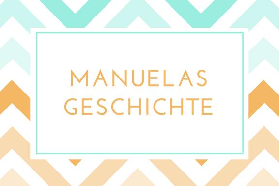 Manuelas Geschichte bei den Erfolgen