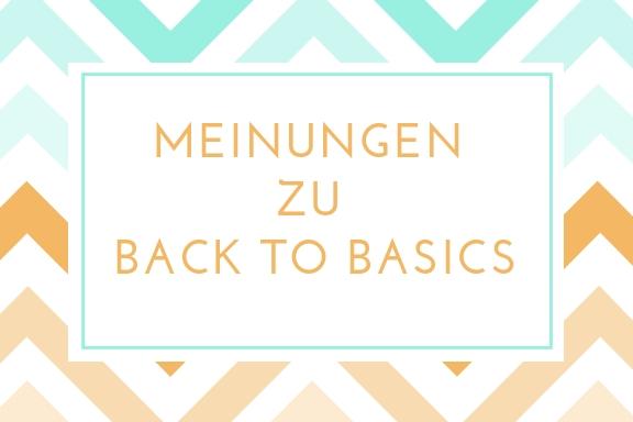 """Teilnehmerstimmen! Die Worte """" Meinungen zu Back to Basics """" als Bild"""