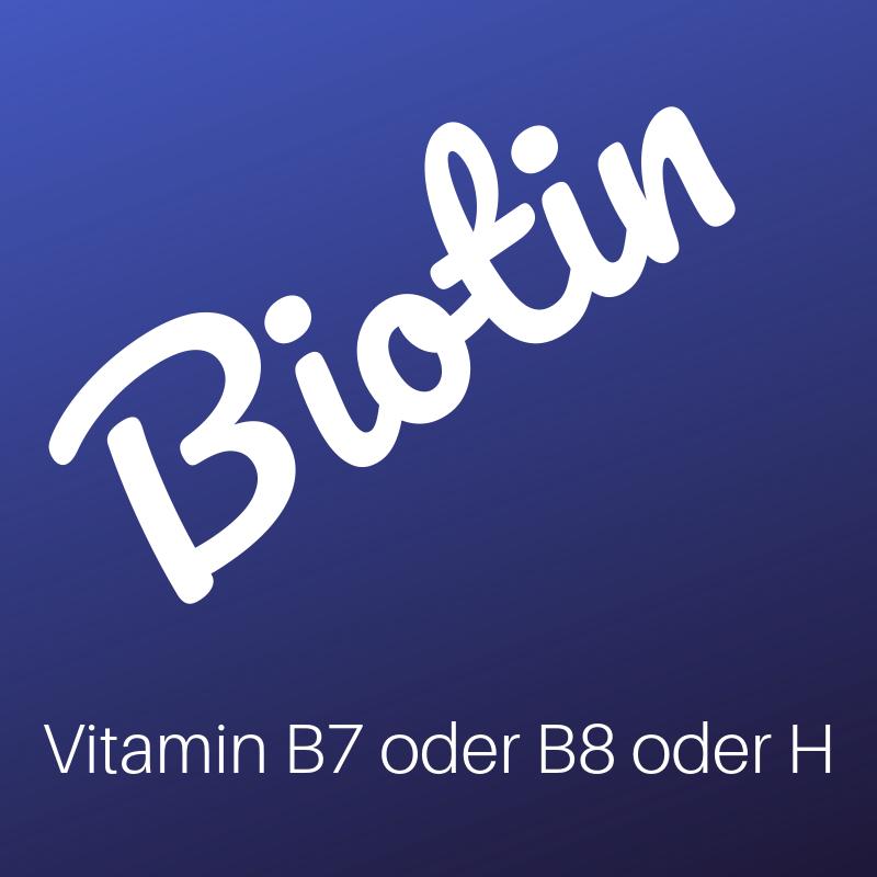 Wortbild Biotin - Vitamin B7 oder B8 oder H